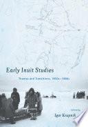Early Inuit Studies