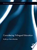 Considering Trilingual Education