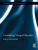 Considering Trilingual Education [Pdf/ePub] eBook