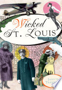 Wicked St  Louis