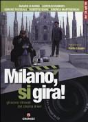Milano, si gira!