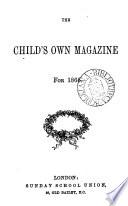 The Child s own magazine