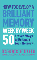 Pdf How to Develop a Brilliant Memory Week by Week Telecharger