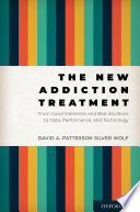 The New Addiction Treatment