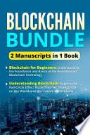 Blockchain Bundle 2 Manuscripts in 1 Book
