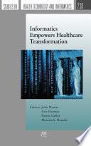 Informatics Empowers Healthcare Transformation Book