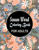Swear Word Coloring Book for Adults Book