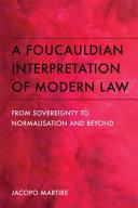 Foucauldian Interpretation of Modern Law
