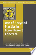 Use Of Recycled Plastics In Eco Efficient Concrete Book PDF