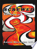 Read Online Screwed: the Path of a Healer For Free