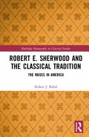 Robert E. Sherwood and the Classical Tradition Pdf/ePub eBook