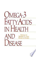 Omega 3 Fatty Acids In Health And Disease Book PDF