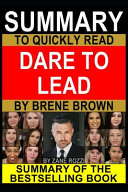 Summary to Quickly Read Dare to Lead by Brene Brown