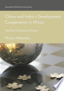 China and India   s Development Cooperation in Africa