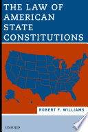 The Law of American State Constitutions