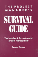 The Project Manager s Survival Guide