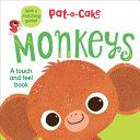 Pat-a-Cake: Monkeys