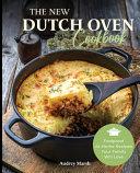 The New Dutch Oven Cookbook  Ed 2