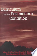 Curriculum in the postmodern condition