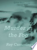 Read Online Murder in the Fog For Free