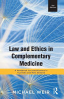 Law and Ethics in Complementary Medicine Book