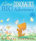 The Littlest Dinosaur's Big Adventure Pdf/ePub eBook