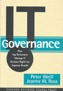 IT Governance: How Top Performers Manage IT Decision Rights ...