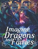 Imagine Dragons And Fairies