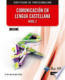 Comunicación en Lengua Castellana. Nivel 2