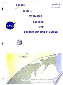Launch Vehicle Estimating Factors for Advance Mission Planning