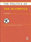Pdf The Politics of the Olympics