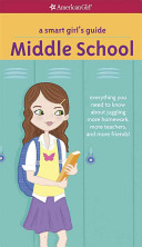 A Smart Girl s Guide  Middle School Book PDF