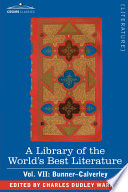 A Library Of The World S Best Literature Ancient And Modern Vol Vii Forty Five Volumes Bunner Calverley