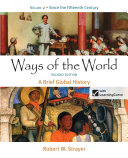 Ways of the World  A Brief Global History  Volume II  Since 1500 Book PDF