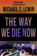 The Way We Die Now [Pdf/ePub] eBook
