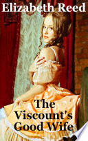 The Viscount   s Good Wife