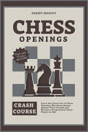 Chess Openings Crash Course