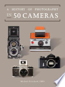 A History of Photography in Fifty Cameras