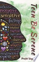 Teen Be Serene