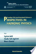 Perspectives In Hadronic Physics - Proceedings Of The Second International Conference