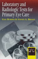 Laboratory And Radiologic Tests For Primary Eye Care Book PDF