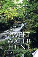 Sweet Water Hunt Book PDF
