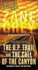 The U.P. Trail and The Call of the Canyon [Pdf/ePub] eBook
