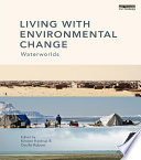 Living with Environmental Change