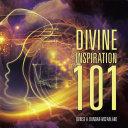 Divine Inspiration 101