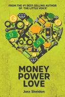 Money Power Love