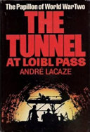 The Tunnel at Loibl Pass Book