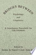 Bridges Between Psychology and Linguistics