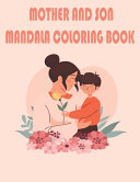 Mother and Son Mandala Coloring Book Book PDF