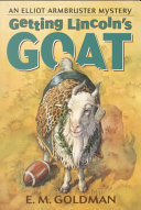 Getting Lincoln s Goat